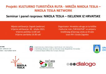 "Nikola Tesla Network -  Seminar and panel ""NIKOLA TESLA - EMIGRANT FROM CROATIA"""